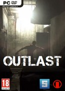 Le Survival Horror Outlast sur PC.